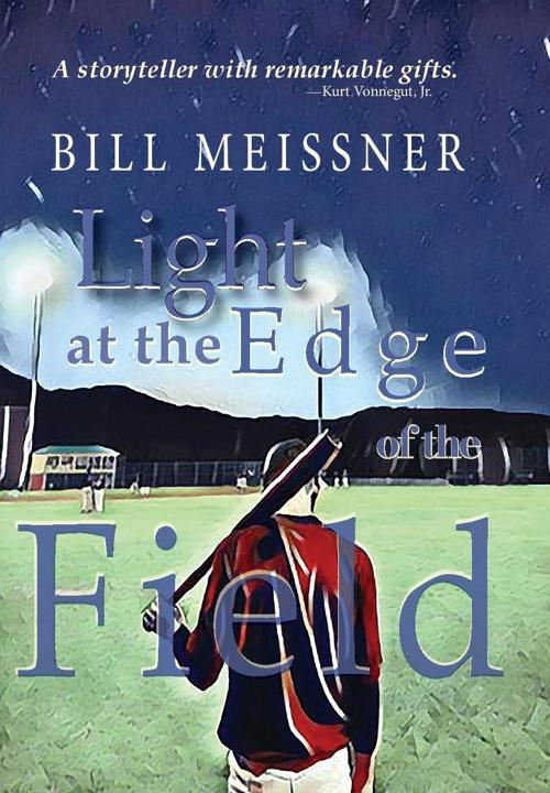 Light at the Edge of the Field by Bill Meissner