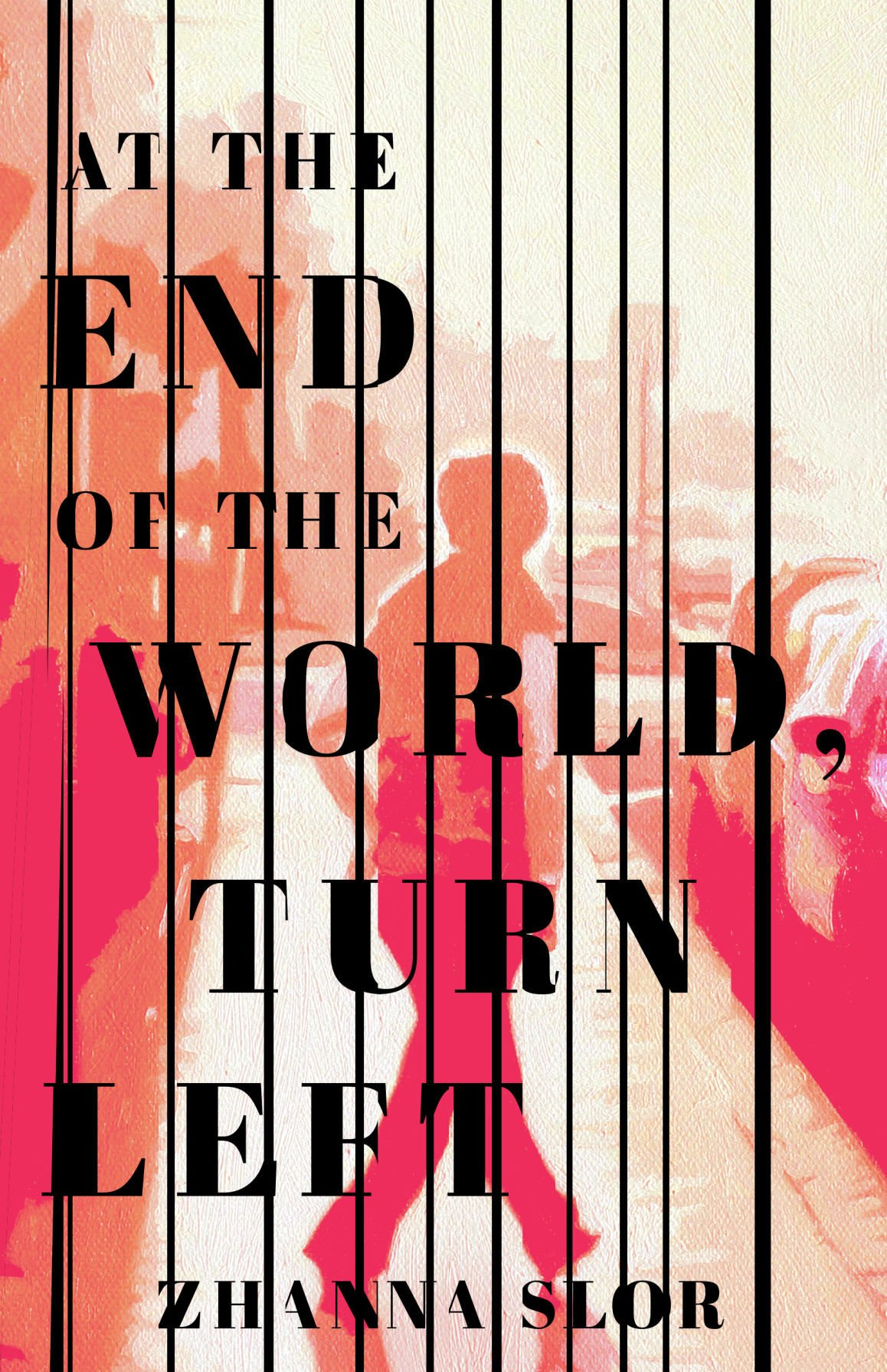 At the End of the World, Turn Left