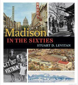 """Madison in the Sixties"""