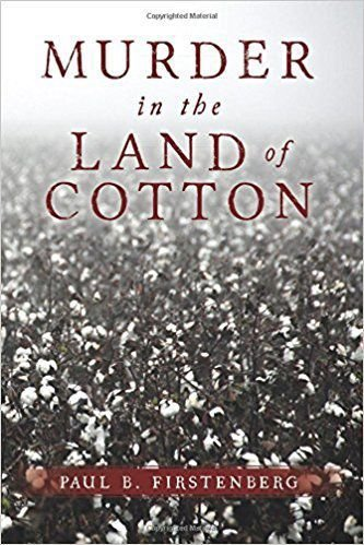 Murder in the Land of Cotton