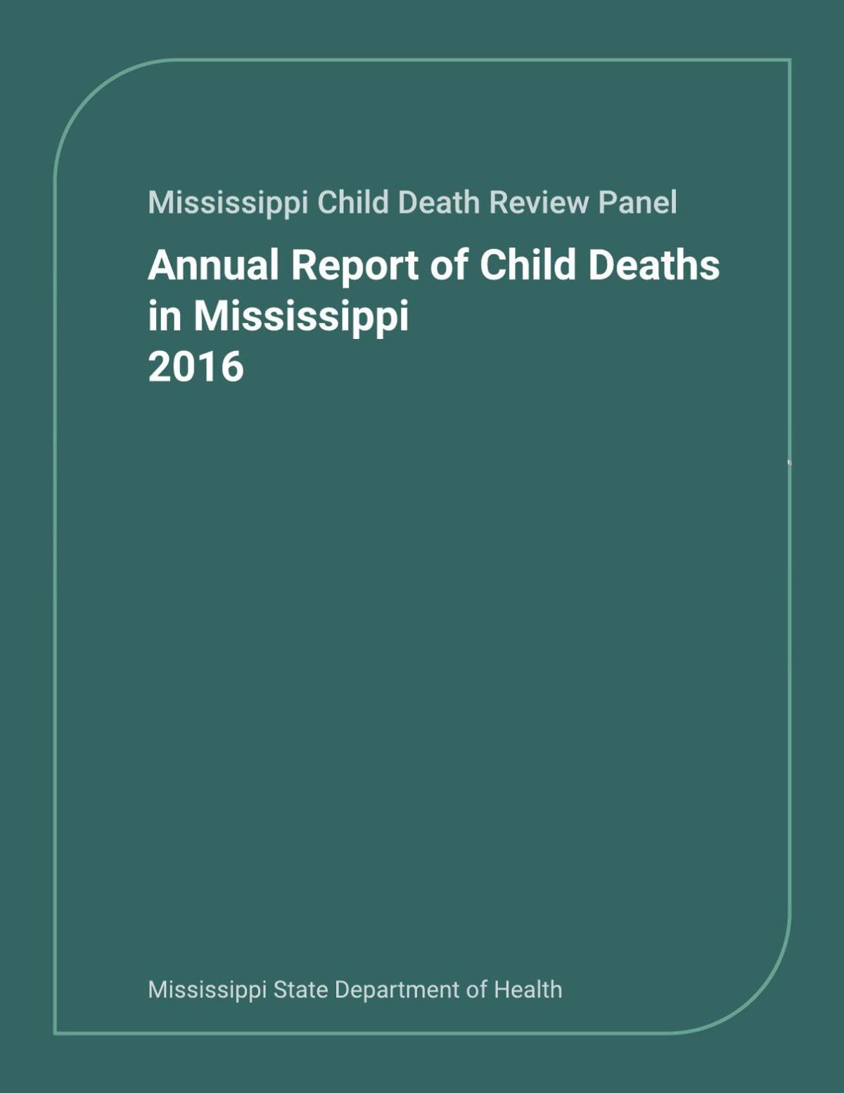 Of 590 Mississippi Child Deaths In 2015 220 Were Preventable News