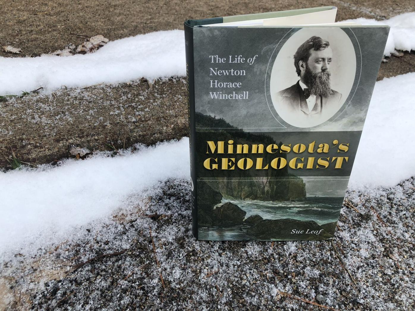 'Minnesota's Geologist: The Life of Newton Horace Winchell'