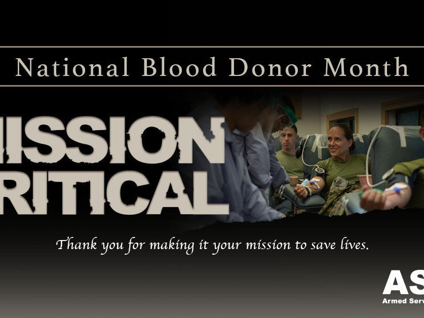 Blood Donor Month: Saving lives is mission critical