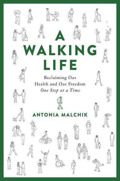 'A Walking Life'