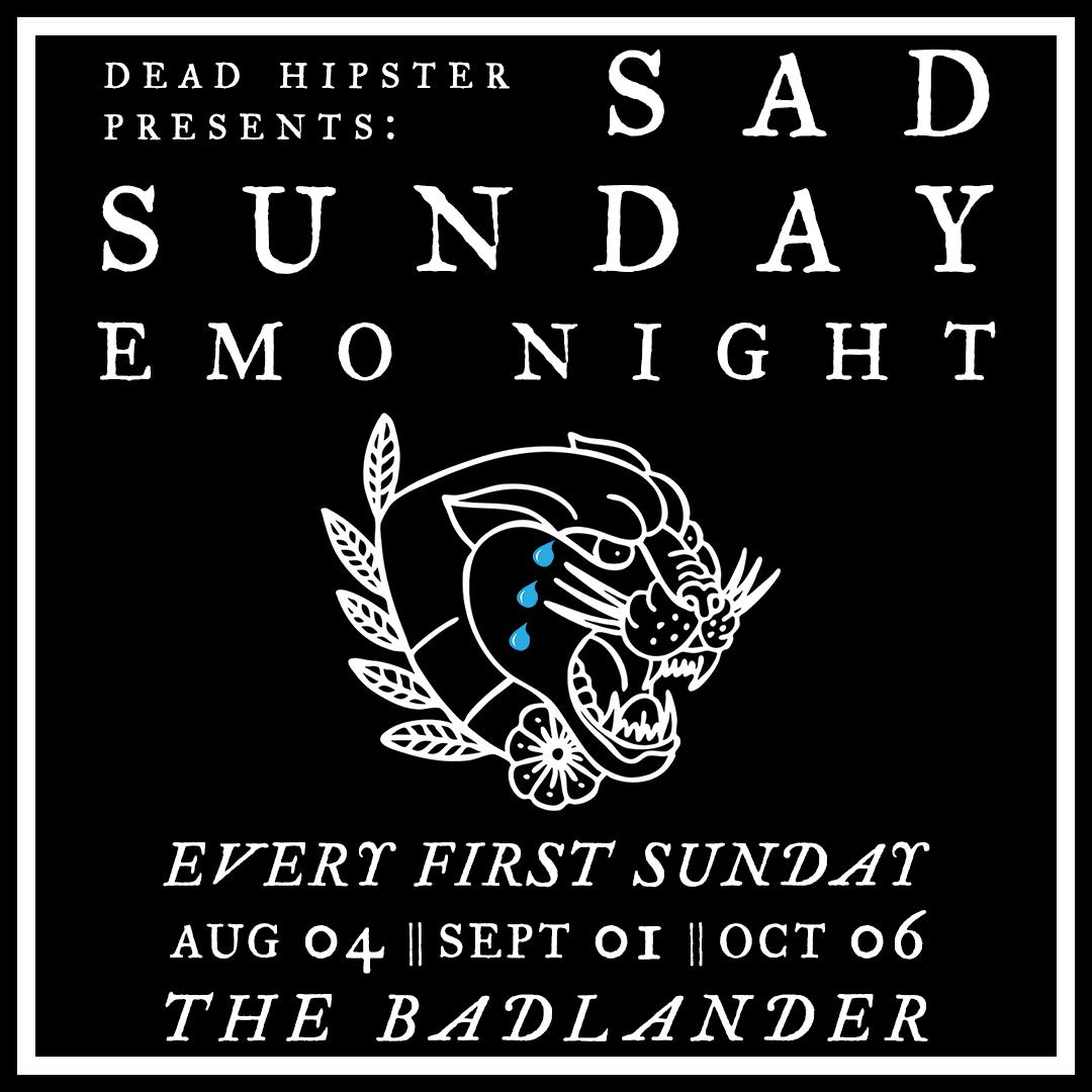 Dead Hipster Sad Sunday Emo Night