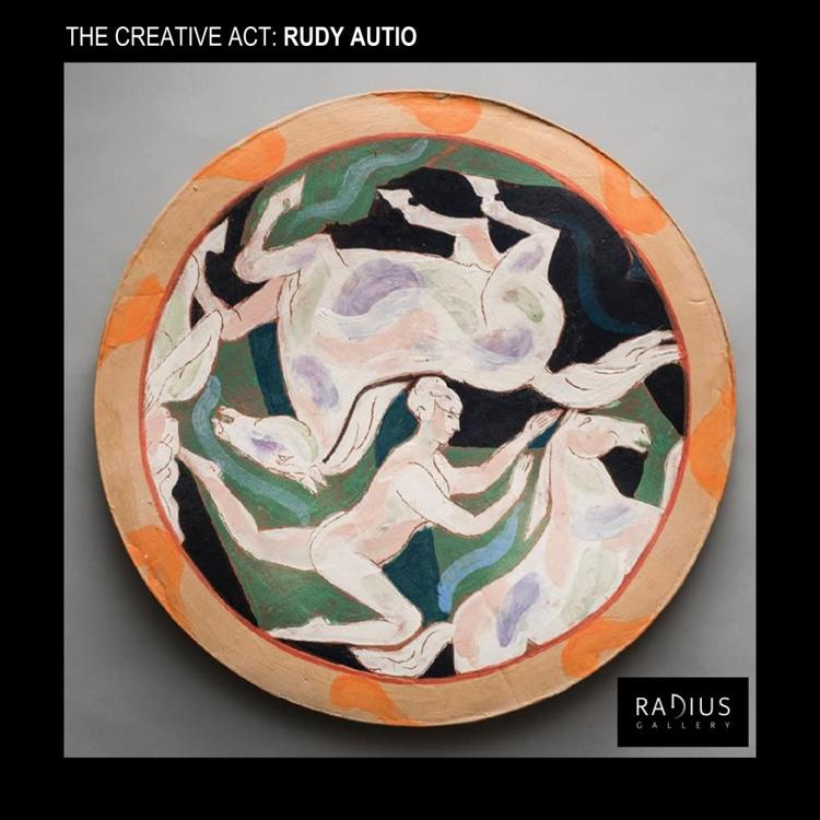 The Creative Act: Works by Rudy Autio