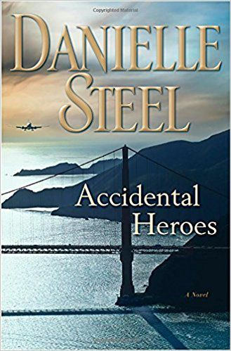 """""""Accidental Heroes"""" by Danielle Steel, publicity photo"""