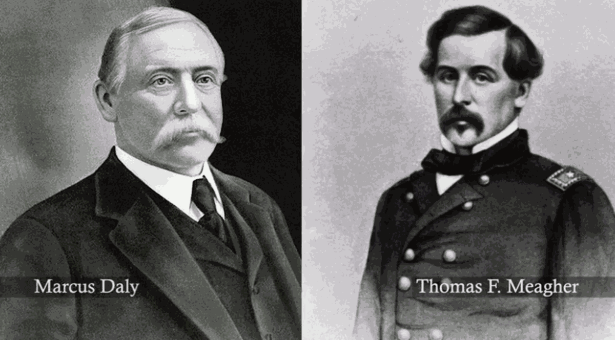 Marcus Daly and Thomas Meagher