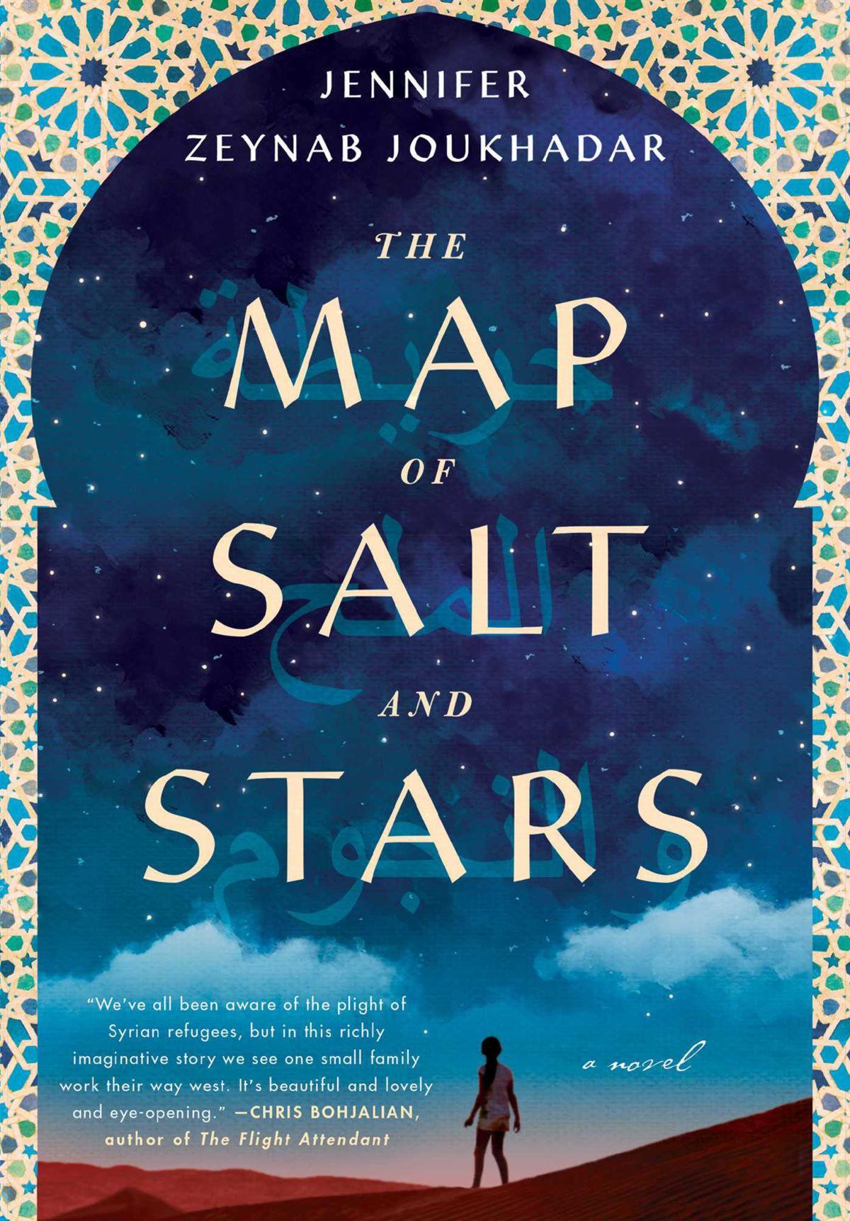 """The Map of Salt and Stars"" by Jennifer Zeynab Joukhadar; Touchstone"