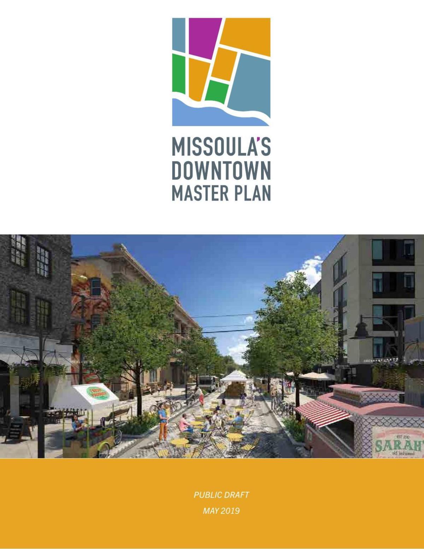 Draft Missoula Downtown Master Plan