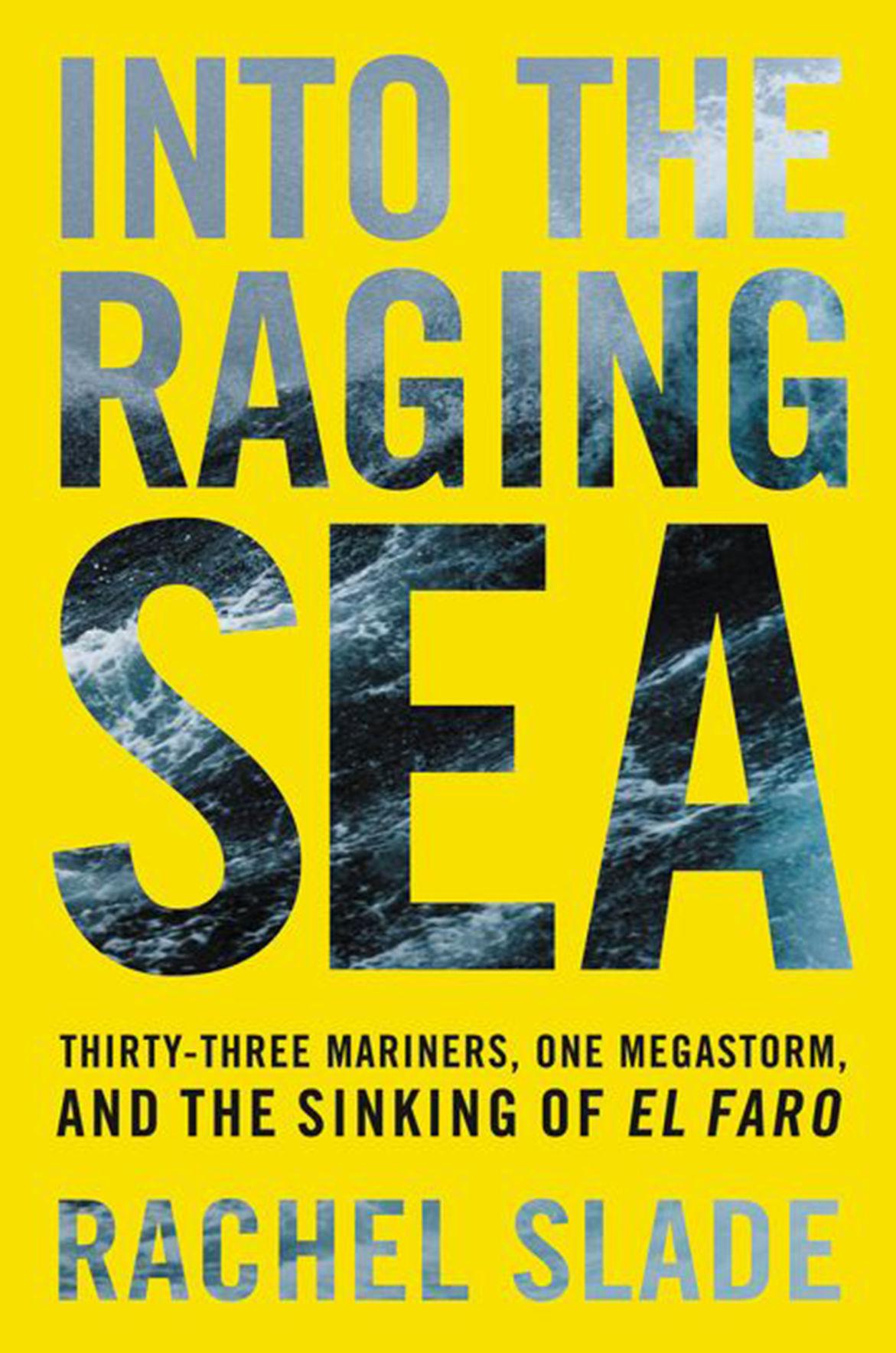 """Into the Raging Sea"" by Rachel Slade"