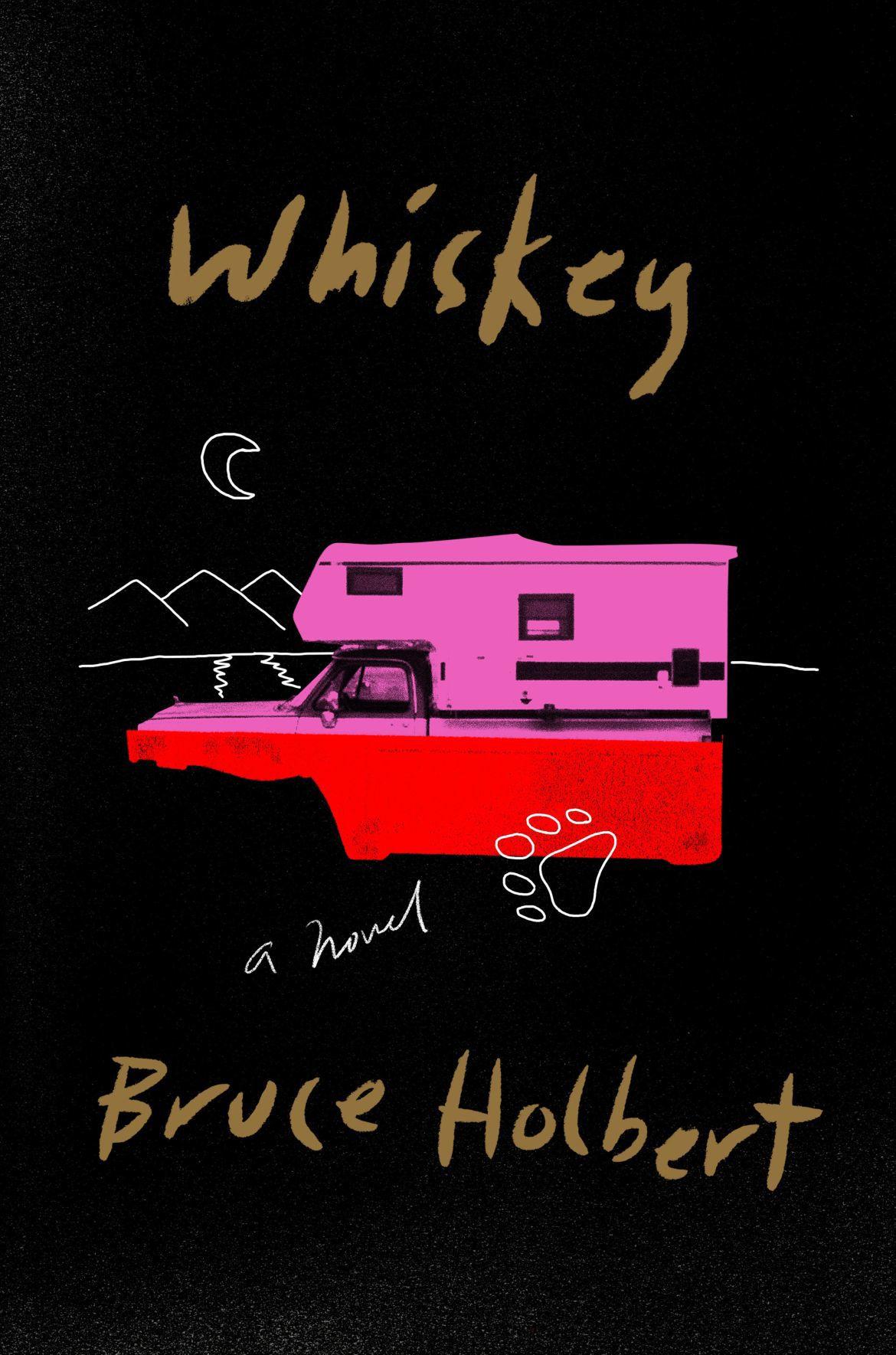 """Bruce Holbert, """"Whiskey"""""""