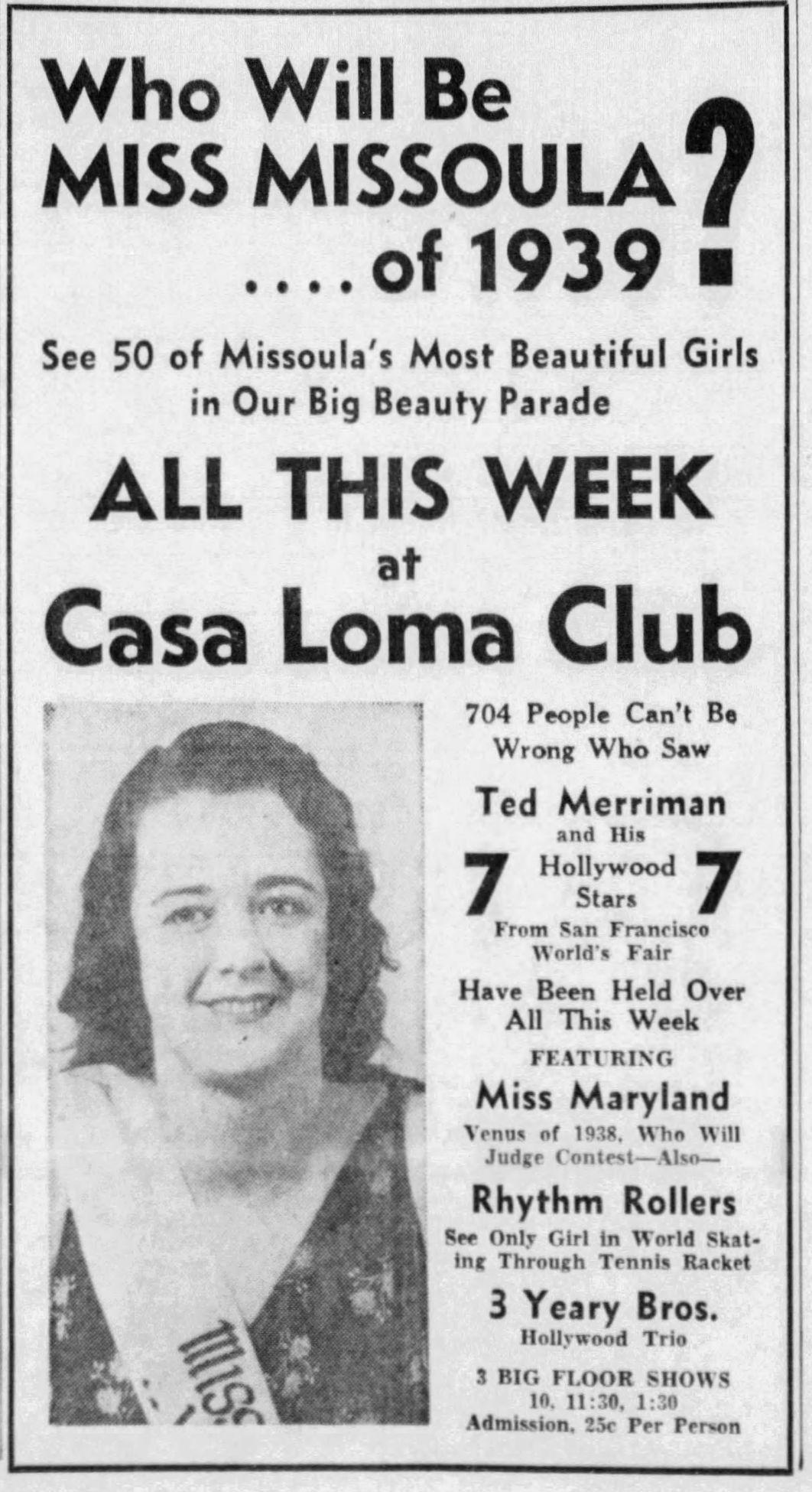 Casa Loma ad 1939 Miss Missoula