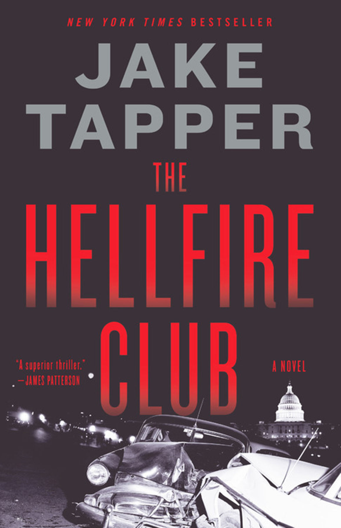 """""""Hellfire Club"""" by Jake Tapper; Little, Brown & Co. (342 pages, $27)."""