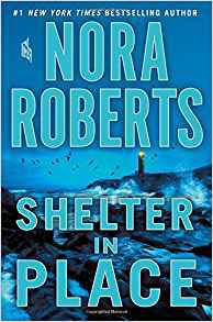 """""""Shelter in Place"""" by Nora Roberts, publicity photo"""