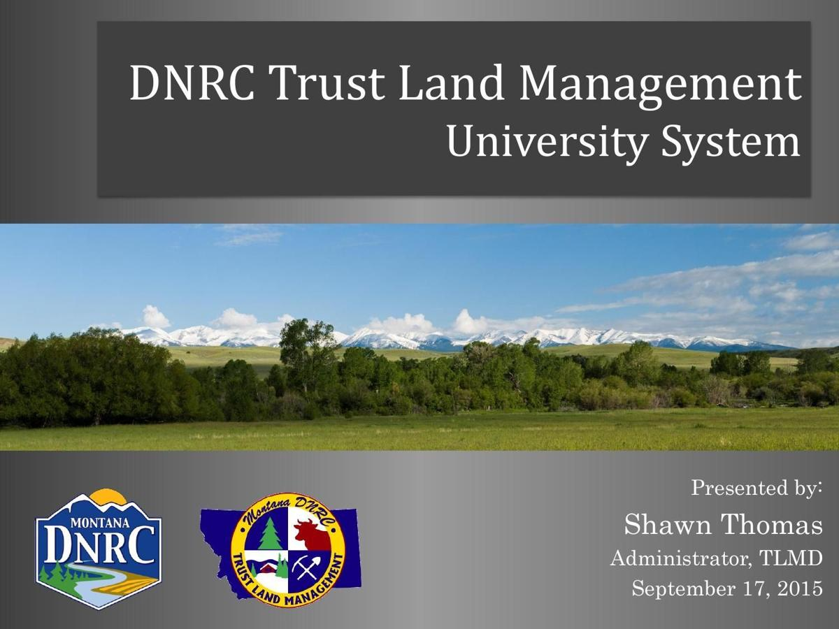 DNRC presentation to Montana Board of Regents