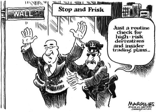 cartoon  enforcing laws on wall street means  u0026 39 frisking
