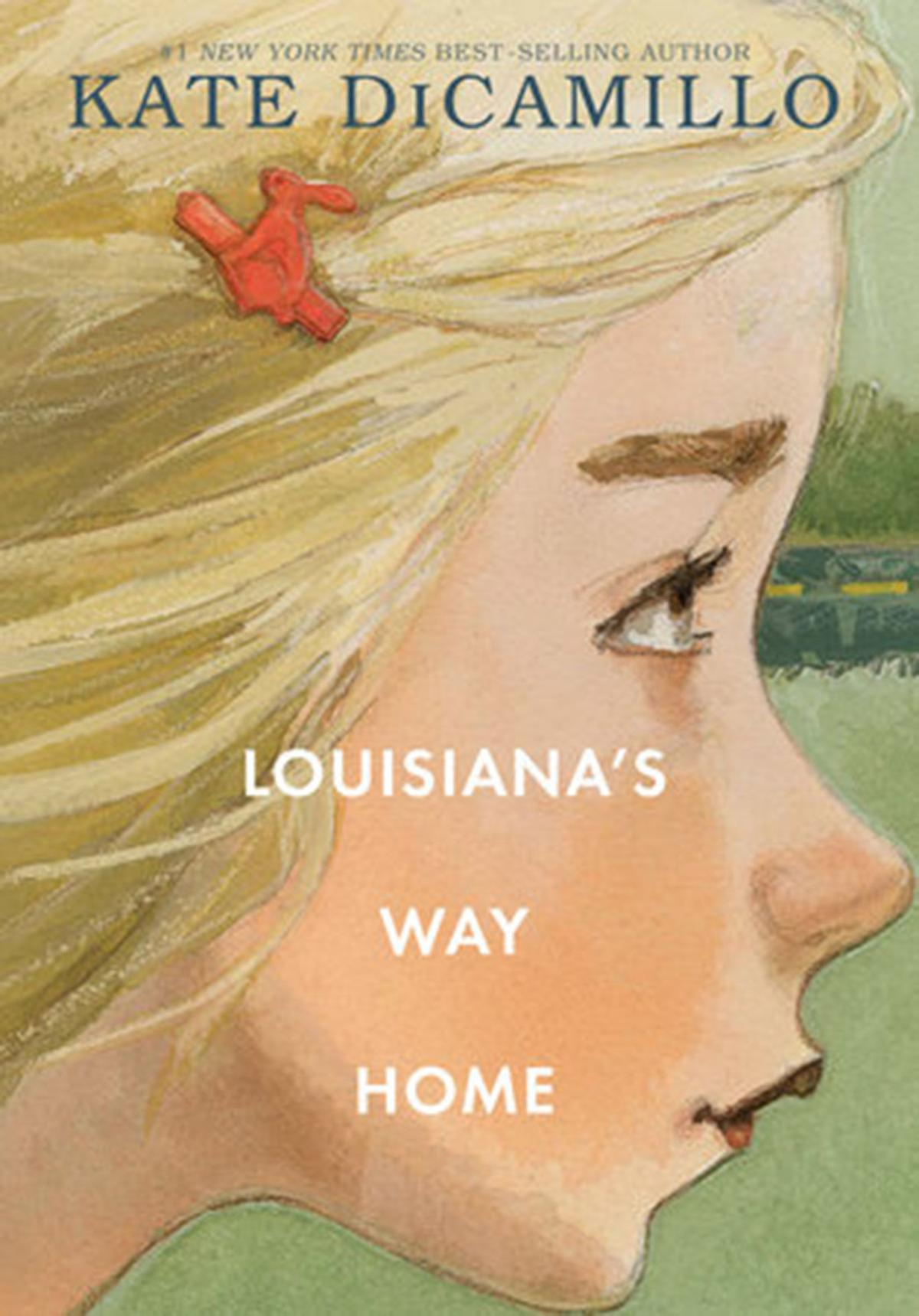 """Louisiana's Way Home"" by Kate DiCamillo."