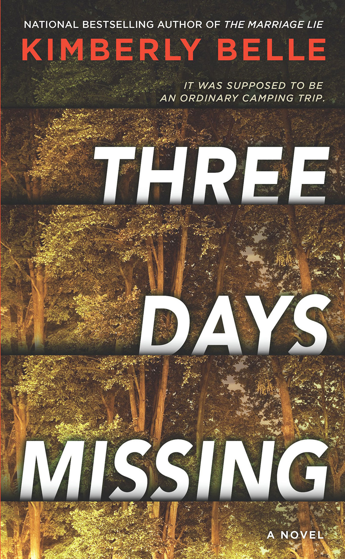 """Three Days Missing"" by Kimberly Belle. Park Row Books, 352 pages."