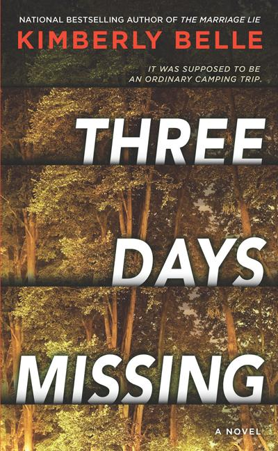 """""""Three Days Missing"""" by Kimberly Belle. Park Row Books, 352 pages."""