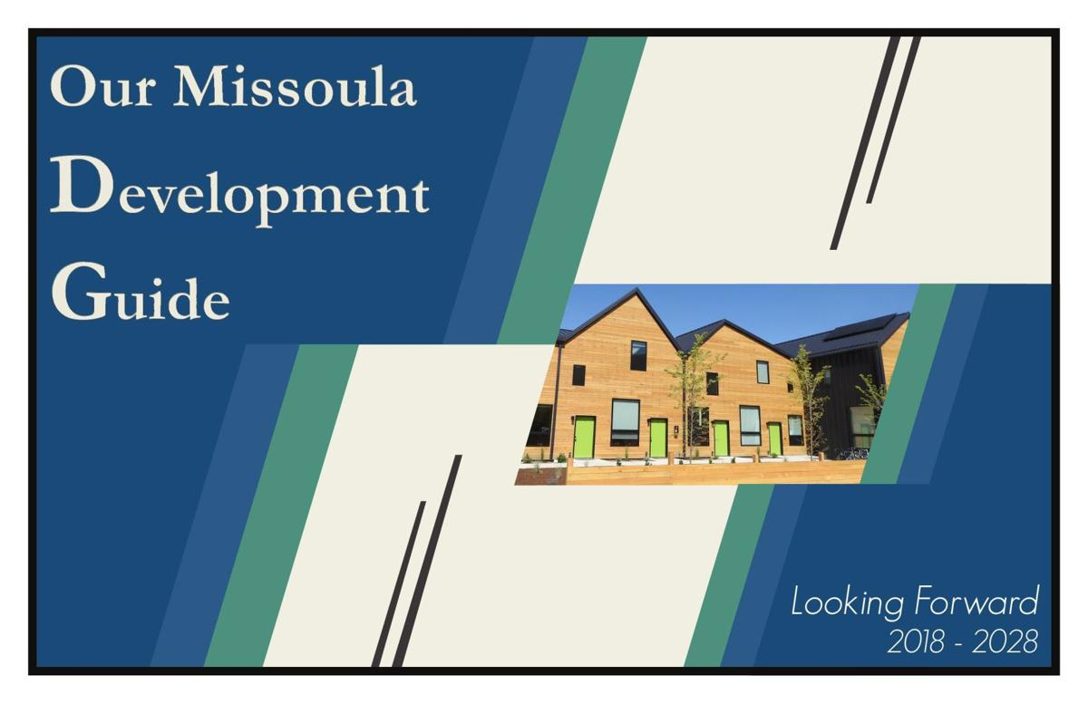 Our Missoula Development Guide