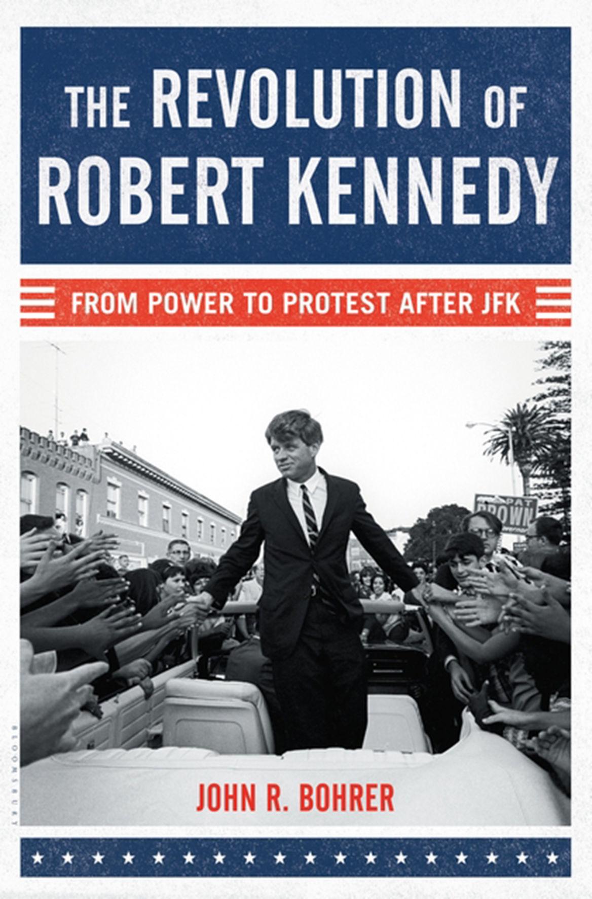 BOOKS BOOK-REVOLUTION-ROBERTKENNEDY-REVIEW PG
