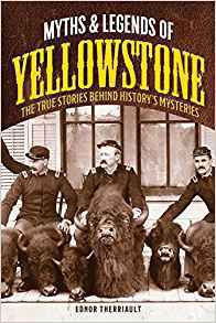 """""""Myths and Legends of Yellowstone"""""""