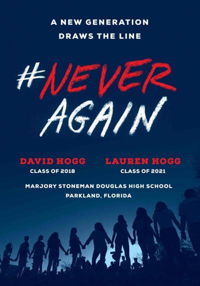 """Never Again"" by David Hogg"