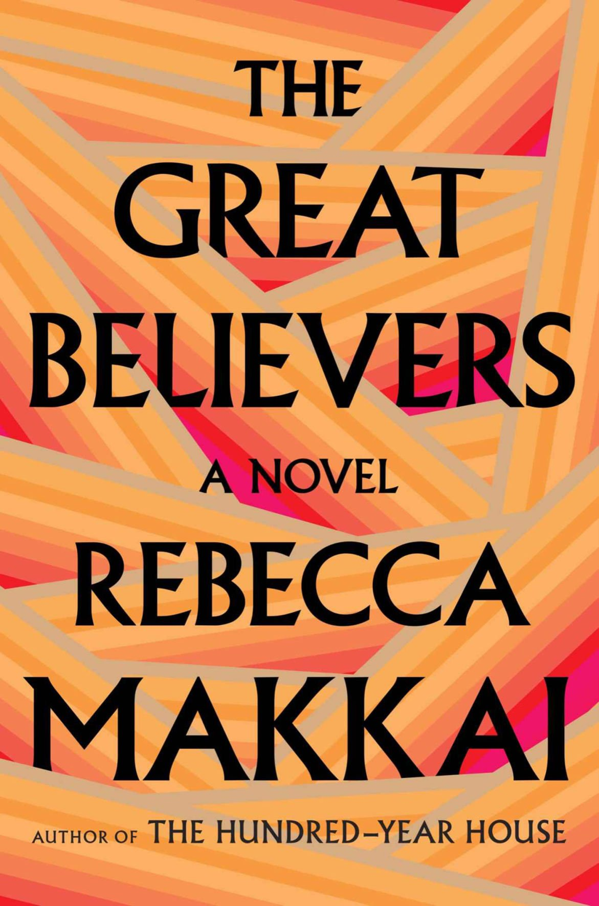 """""""The Great Belivers"""" by Rebecca Makkai"""