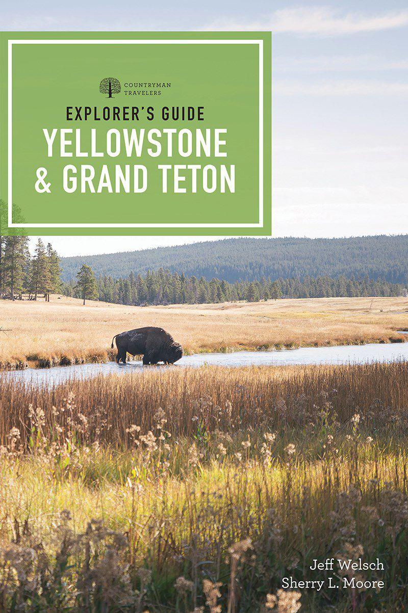 'Explorer's Guide Yellowstone & Grand Teton National Parks'