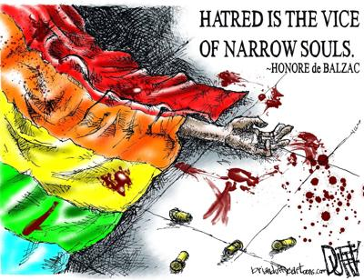 'Hatred is the vice of narrow souls'