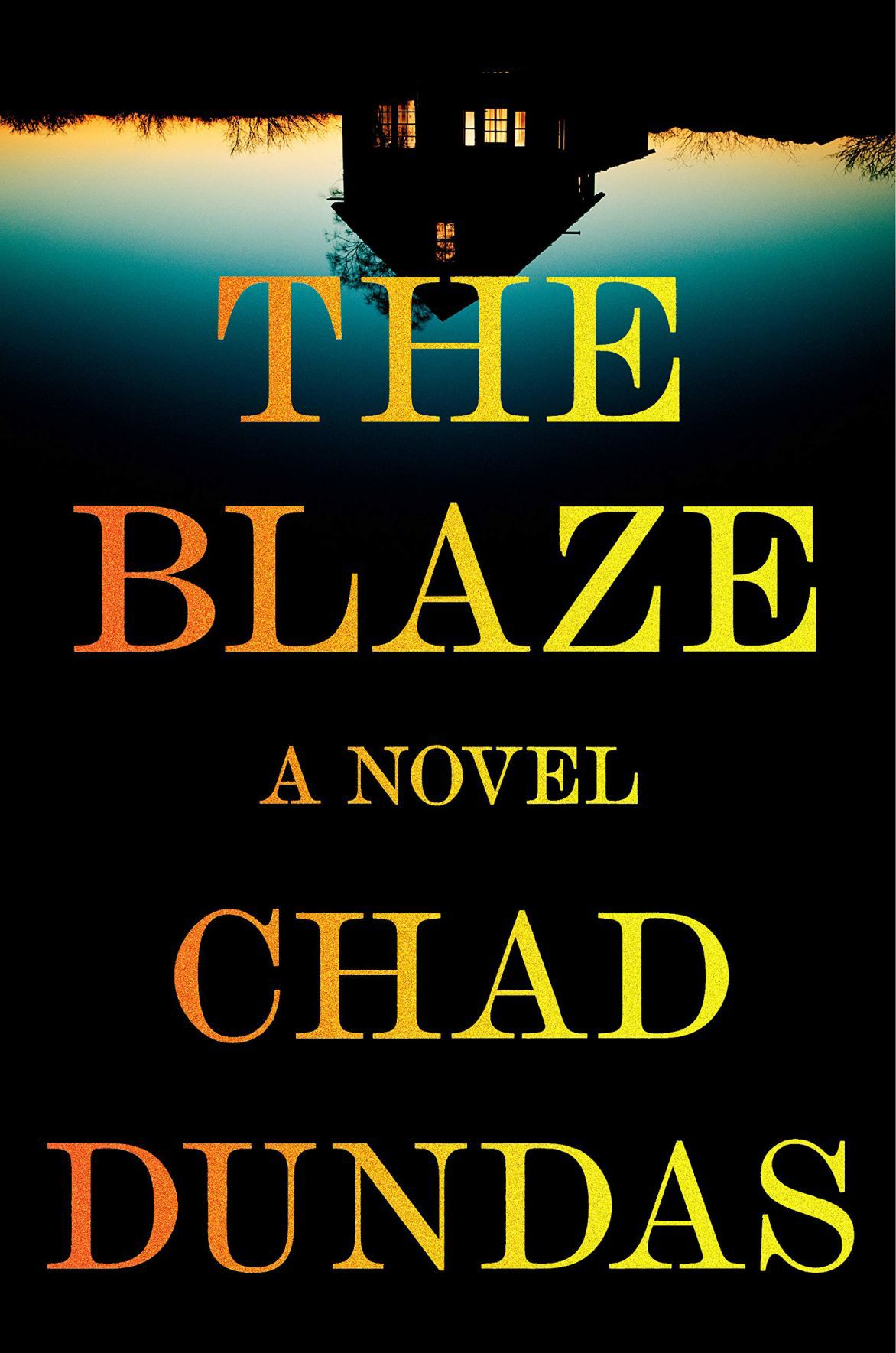 Chad Dundas, 'The Blaze'