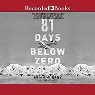 '81 Days Below Zero' by Brian Murphy