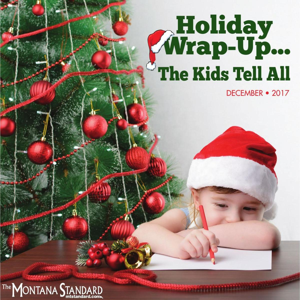 Holiday Wrap Up - The Kids Tell All - December 24, 2017