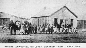 Mining City History: Anaconda's first school opened in October 1883