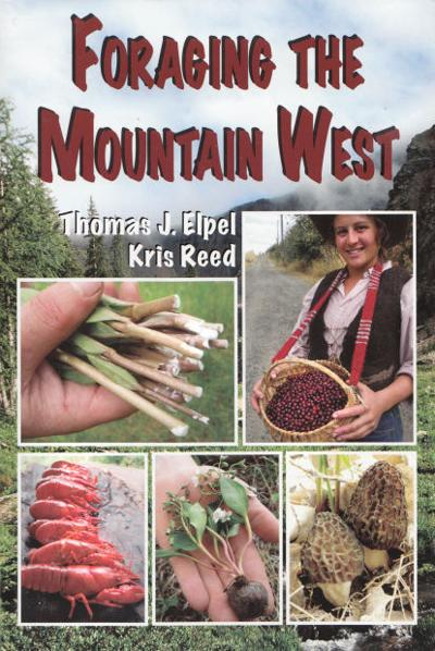 'Foraging the Mountain West' book a guide to forest foods
