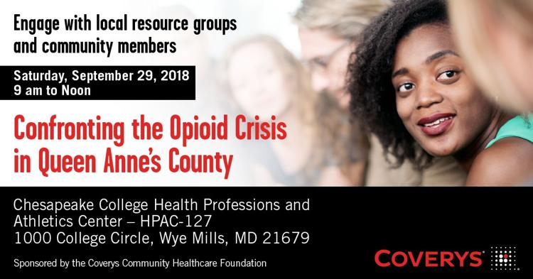 Save the Date - Confronting the Opioid Crisis in Queen Anne's County