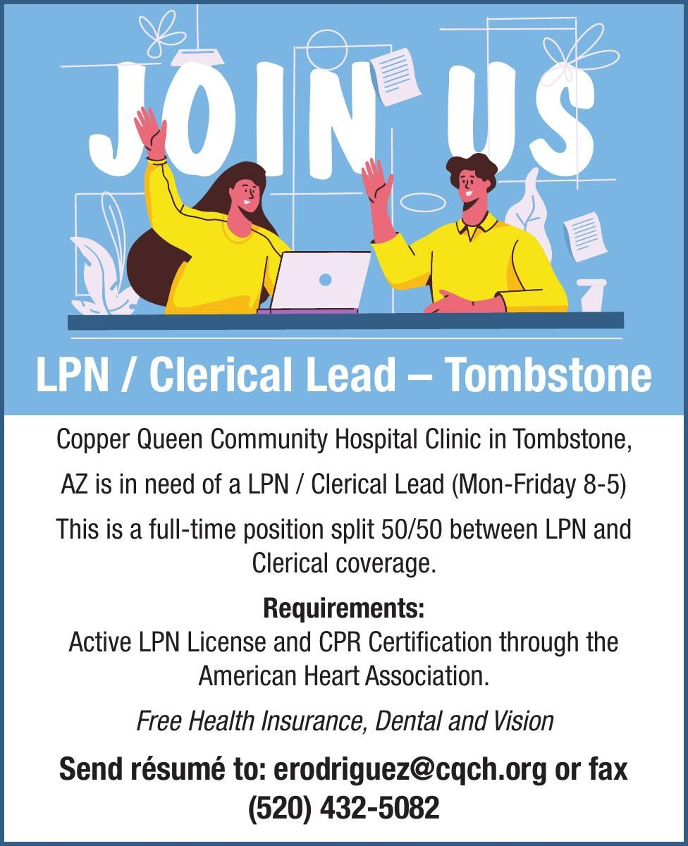 Copper Queen Hospital is hiring a LPN/ Clerical Lead