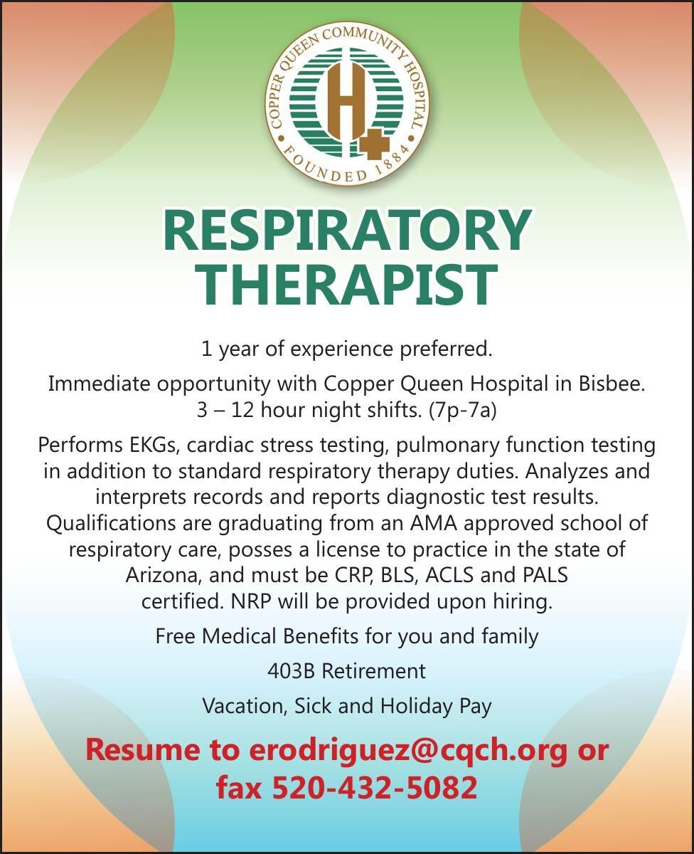 Copper Queen Hospital is hiring a Respiratory Therapist