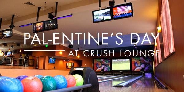 Pal-Intines Day at Crush Lounge
