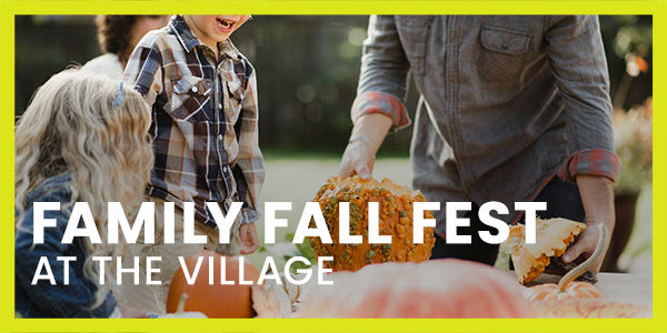 Family Fall Fest at The Village