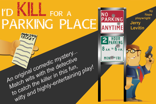 I'd Kill For A Parking Place Poster