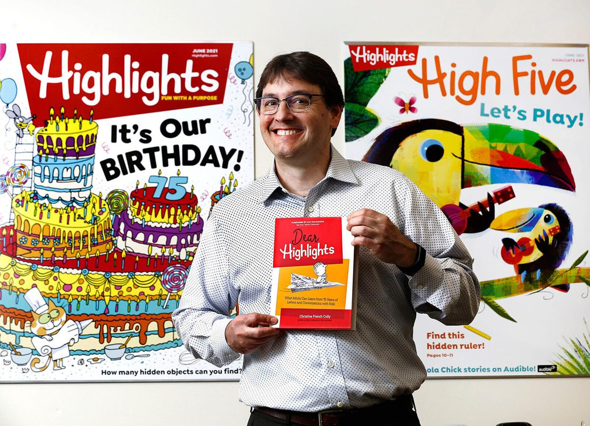 The CEO of Highlights for Children, Kent Johnson, has carried on the mission of his great-grandparents, who started the magazine.