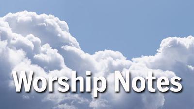 Worship Notes