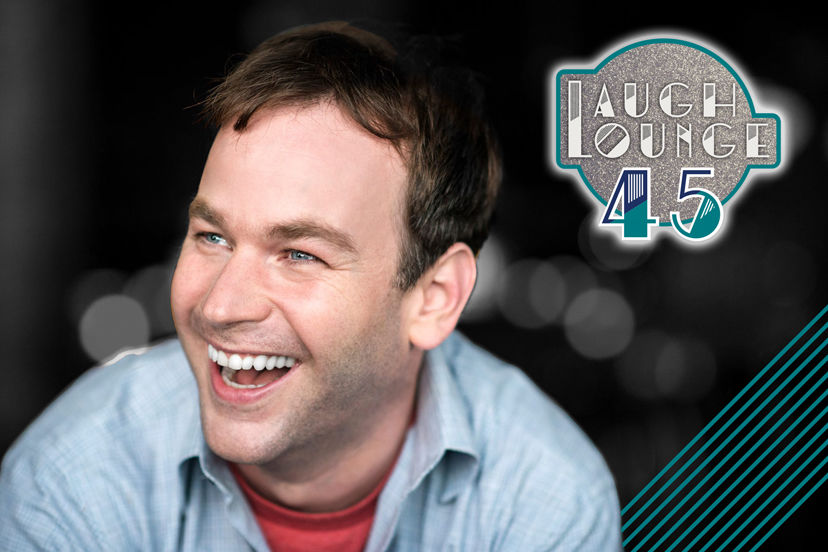 Laugh Lounge 45 with Mike Birbiglia