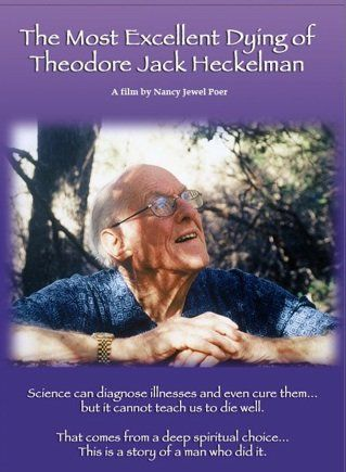 The Most Excellent Dying of Theodore Jack Heckleman poster