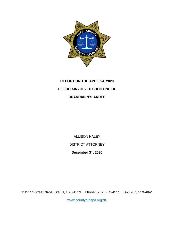 REPORT ON THE APRIL 24, 2020 OFFICER-INVOLVED SHOOTING OF BRANDAN NYLANDER