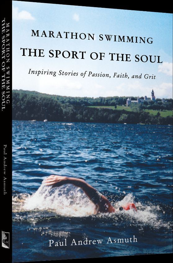 "Paul Asmuth's ""Marathon Swimming: The Sport of the Soul"""