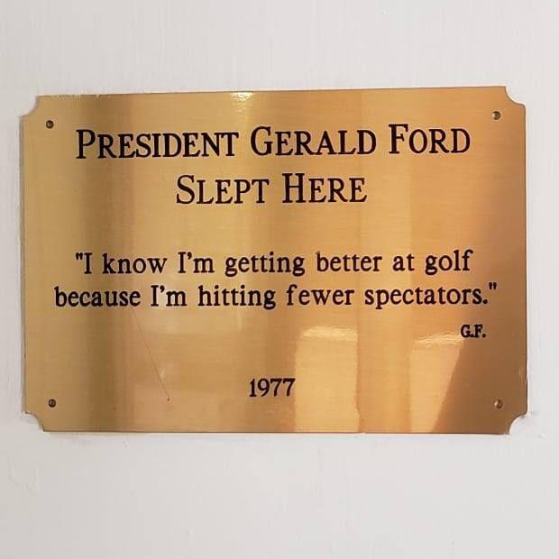 President Gerald Ford slept here