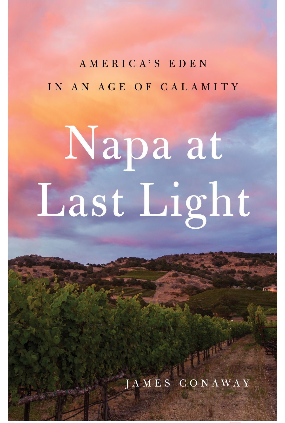 """Napa at Last Light"" by James Conaway"